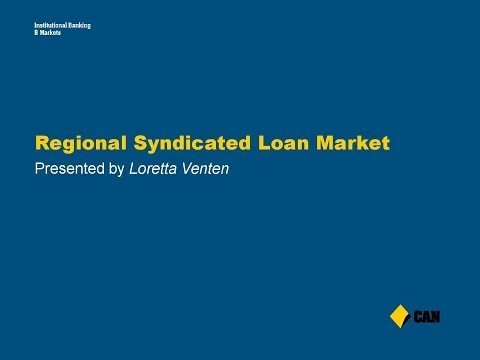 Loretta Venten - Regional Syndicated Loan Market