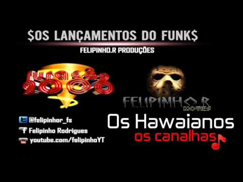 musica os canalhas os hawaianos