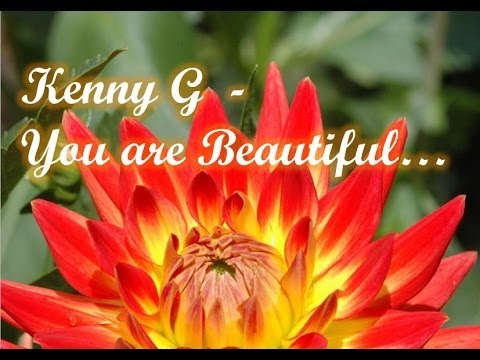 Kenny G  - You´re Beautiful