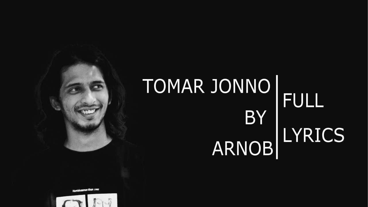 Download Tomar Jonno Nilche Tara-Arnob[Lyrics]