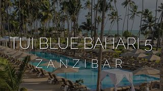 Занзибар после карантина обзор отеля TUI Blue Bahari Zanzibar 5 ex Dreams of Zanzibar 5