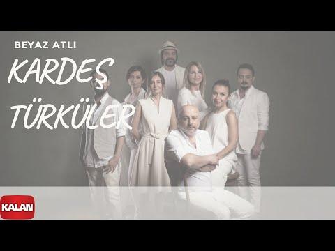 Kardeş Türküler - Beyaz Atlı [ Yol © 2017 Kalan Müzik ]