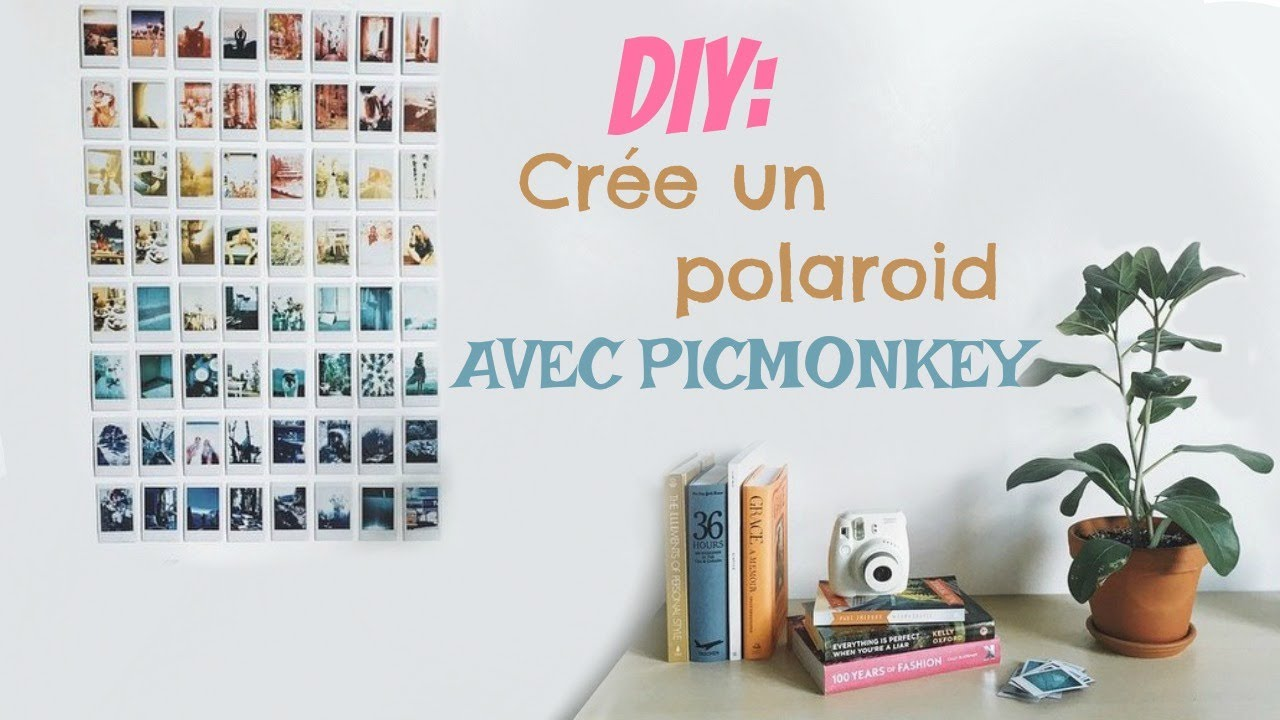 Super DIY : CREE UN POLAROID AVEC PICMONKEY - YouTube KP87