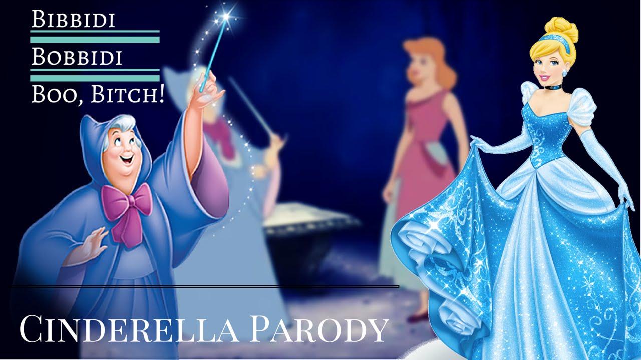 Download Bibbidi Bobbidi Boo, Bitch! Cinderella Parody