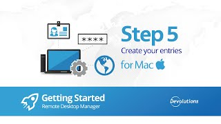 Step 5: Create Entries RDM for Mac