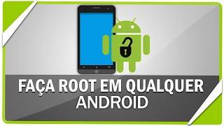 Como fazer ROOT em qualquer smartphone Android