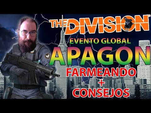CONSEJOS Y FARMEANDO - EVENTO GLOBAL APAGON! THE DIVISION