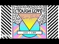 Tough Love, Karen Harding - Like I Can (Kadian Remix)