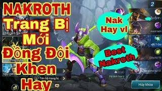 Liên Quân   Trang Bị Mới Cho Nakroth Cực Mạnh - Auto Gank Team - Đồng Đội Khen Hay Quá Trời