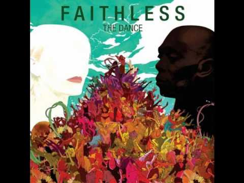 Faithless - Feel Me (The Dance)