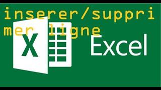 inserer ou supprimer des ligne, colonnes ou des  feuilles dans Excel 2010 2013