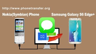How to Sync All SMS from Nokia Symbian Phone to Samsung Galaxy S6 Edge+