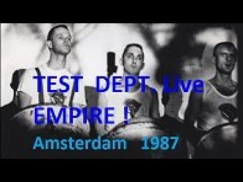 Test Department Live in Amsterdam 1987 Empire ! ! !