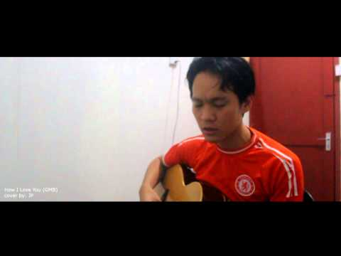 How I Love You (GMB COVER) JP