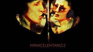 MINACELENTANO (Le Migliori) next stop novembre 2016