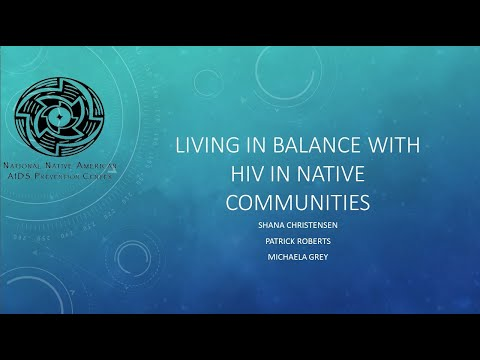 Living in Balance with HIV in Rural Native Communities