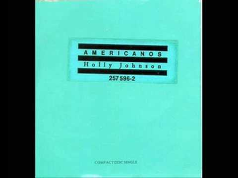 holly johnson - americanos extended version by fggk