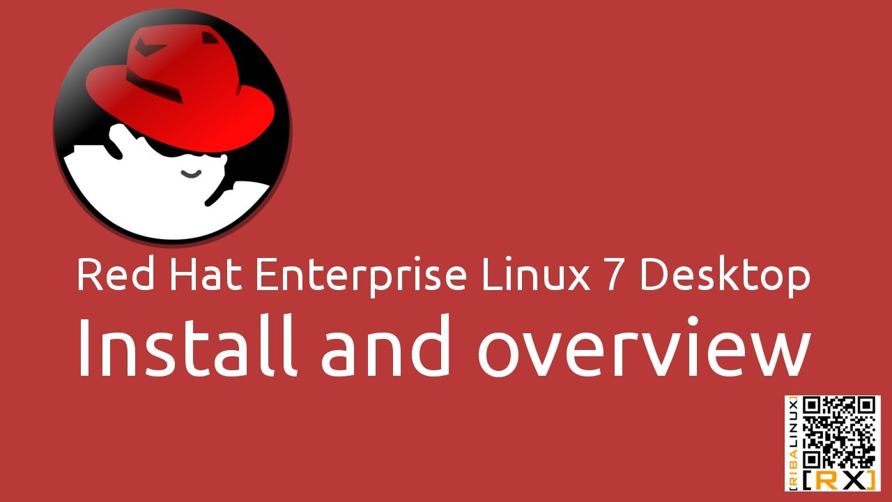 Red Hat Enterprise Linux 7 Desktop Install and overview | A good thing even  better [HD]