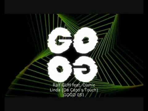 Ralf GUM feat. Oluhle - Linda (Da Capo's Touch) - GOGO 051