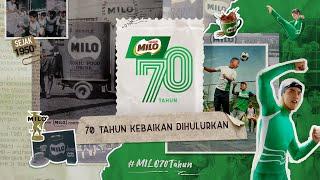 MILO® | 70 TAHUN KEBAIKAN #MILO70T...