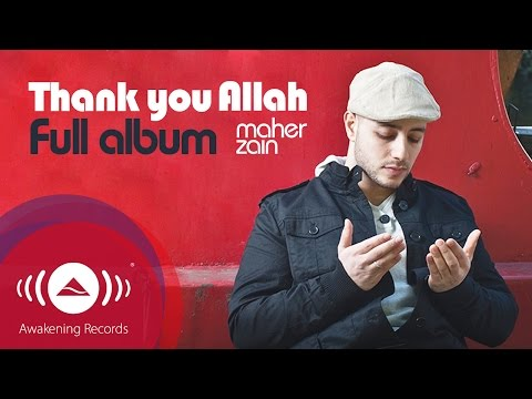 Download Maher Zain - Thank You Allah Music Album (Full Audio Tracks) Mp4 baru