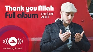 Download Maher Zain - Thank You Allah Music Album (Full Audio Tracks)
