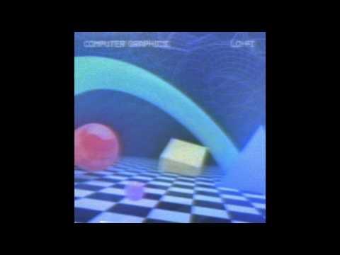 Computer Graphics : Lo-Fi