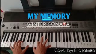My Memory-Winter Sonata (Cover by:eric jatmiko)