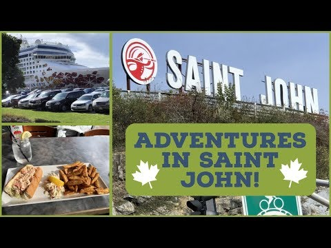 SAINT JOHN, New Brunswick, Guide For Cruisers L CRUISE VLOG L Ep. 25