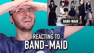 REACTING TO BAND-MAID!!!
