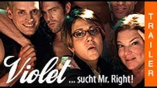 VIOLET ...sucht Mr. Right! - offizieller deutscher Trailer