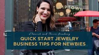 Quick Start Jewelry Business Tips for Newbies