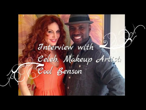 Interview with Celeb Hollywood Makeup Artist Cool Benson