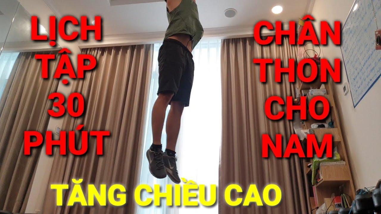 Lịch Tập 30 Phút Chân Thon Dài Tăng Chiều Cao Cho Nam – HLV Ryan Long Fitness