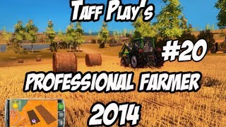 Taff Play's - Professional Farmer 2014 - #20 - Weather watching!
