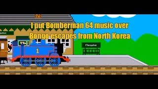 I put Bomberman 64 music over Bongo escapes from North Korea