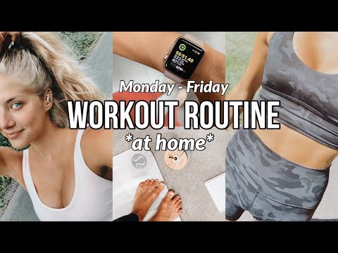 MY AT HOME WORKOUT ROUTINE // (monday-friday)