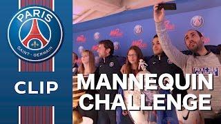 MANNEQUIN CHALLENGE PARIS SAINT-GERMAIN #mannequinchallenge