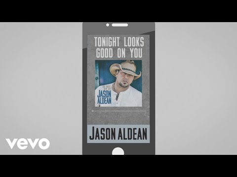 Jason Aldean - Tonight Looks Good on You (Audio)
