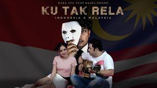 Dara Ayu Ft. Bajol Ndanu - Ku Tak Rela (Official Reggae Version)