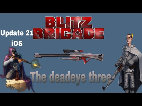 Blitz Brigade ( THE DEADEYE THREE gameplay + update 21 ) #supersoldiers