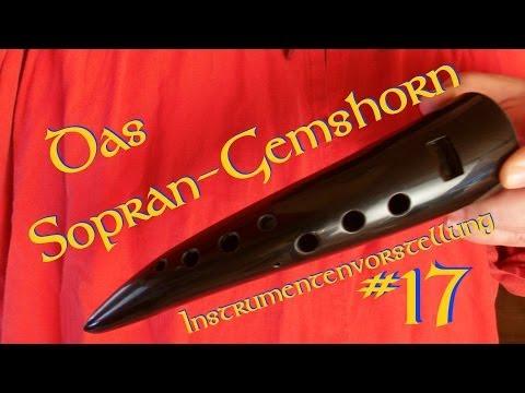 Sopran Gemshorn für Mittelaltermusik, Instrumentenvorstellungen #17