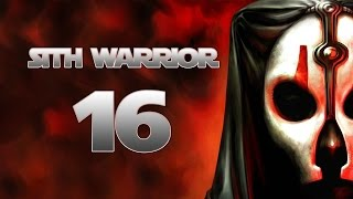 Sith Warrior - Part 16 (LADY RENATA - Star Wars: The Old Republic SWTOR Let's Play Gameplay)