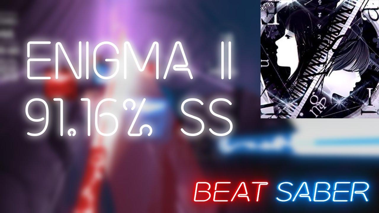 Enigma II | Expert+ | 91.16% SS | #59th Global