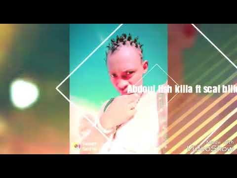 Abdoul fish killa junior ft scal
