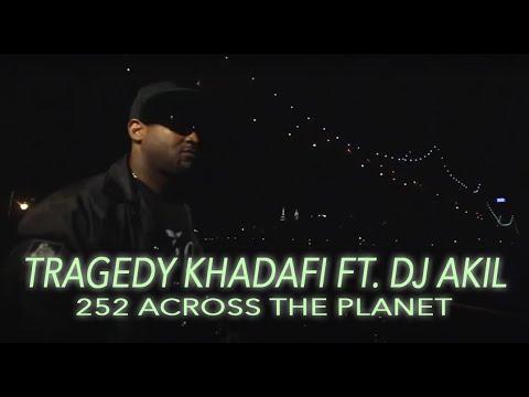 Tragedy Khadafi x DJ Akil - 252 Across The Planet (The AuraPort)