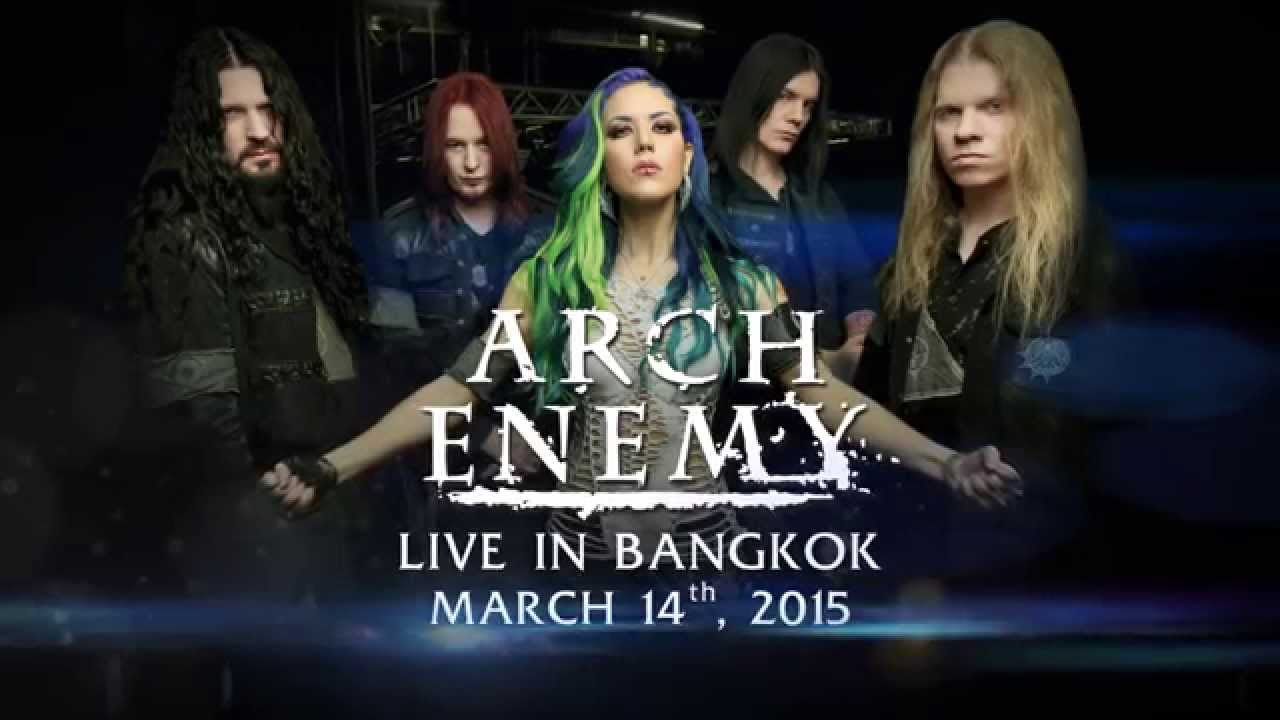 ARCH ENEMY featuring Jeff Loomis LIVE IN BANGKOK MARCH 14th 2015