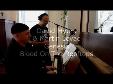 Blood on the rooftops (Genesis) Martin Levac & David Myers