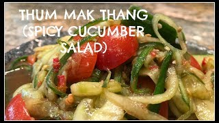 How to make THUM MAK THANG | SPICY CUCUMBER SALAD | House of X Tia