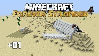 Forever Stranded | Lets Begin | #1 (Minecraft 1.10.2) (Forever Crash Landing)